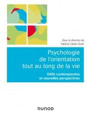 Psychologie de l'orientation tout au long de la vie - Défis contemporains et nouvelles perspectives