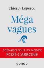 Mégavagues - Scénario pour un monde post-carbone