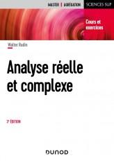 Analyse réelle et complexe - 3e éd. - Cours et exercices