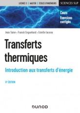 Transferts thermiques - 6e éd. - Introduction aux transferts d'énergie
