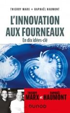 L'innovation aux fourneaux - 10 idées clés pour innover en cuisine