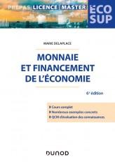 Monnaie et financement de l'économie - 6e éd.