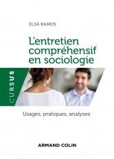 L'entretien compréhensif en sociologie - Usages, pratiques, analyses