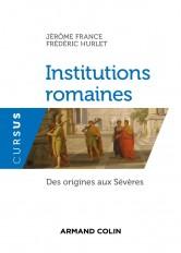 Institutions romaines - Des origines aux Sévères