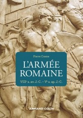 L'armée romaine - 3e éd. - VIIIe s. av. J.-C.-Ve s. ap. J.-C.