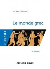 Le monde grec - 3e éd.