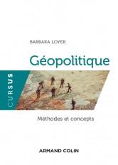 Géopolitique - Méthodes et concepts