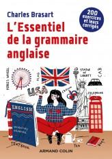 L'Essentiel de la grammaire anglaise - 2e éd. - 200 exercices et leurs corrigés