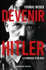 Devenir Hitler - La fabrique d'un nazi