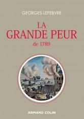 La grande peur de 1789 - Suivi de Les Foules révolutionnaires