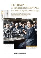 Le travail en Europe occidentale des années 1830 aux années 1930 - Capes-Agrég Histoire-Géographie