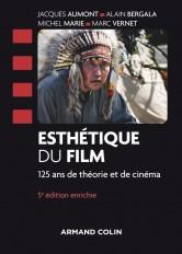 Esthétique du film - 5e éd. - 125 ans de théorie et de cinéma