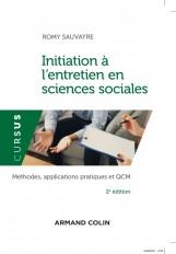Initiation à l'entretien en sciences sociales - 2e éd. - Méthodes, applications pratiques et QCM