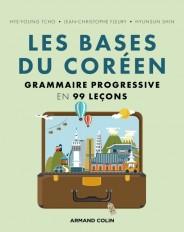 Les bases du coréen - Grammaire progressive en 99 leçons
