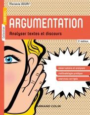 Argumentation - 2e éd. - Analyser textes et discours