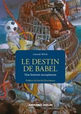Le destin de Babel - Une histoire européenne