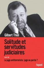 Solitudes et servitudes judiciaires