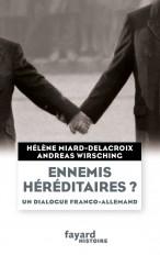Ennemis héréditaires ? Un dialogue franco-allemand