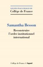 Reconstruire l'ordre institutionnel international