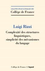 Complexité des structures linguistiques, simplicité des mécanismes du langage