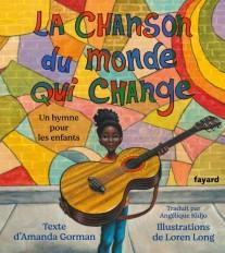 La chanson du monde qui change