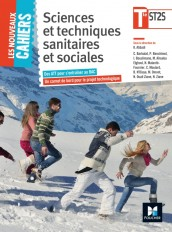Les Nouveaux Cahiers - Sciences et techniques sanitaires et sociales - Tle BAC ST2S
