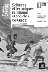 Les Nouveaux Cahiers Sciences et techniques sanitaires et sociales Tle BAC ST2S Guide pédagogique