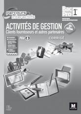 Parcours Interactifs - Activités de gestion clients fournisseurs - 1re BAC PRO - Corrigé