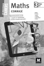 Les nouveaux cahiers - MATHEMATIQUES 3e Prépa-Pro - Éd. 2017 - Corrigé