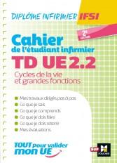 Cahier de T.D de l'étudiant infirmier - UE 2.2 - Cycle de la vie - Diplôme d'état Infirmier