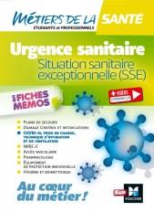 Métiers de la santé - Urgence sanitaire, situation sanitaire exceptionnelle (SSE)