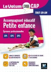 Le Volum' CAP -  Accompagnant éducatif Petite enfance - Révision et Entraînement