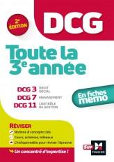 DCG : Toute la 3e année du DCG 3, 7, 11 en fiches - Révision