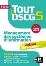 Tout le DSCG 5 - Management des systèmes d'informations - 2e édition - Révision et entraînement