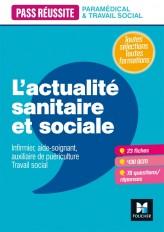 Pass' Réussite - L'actualité sanitaire et sociale