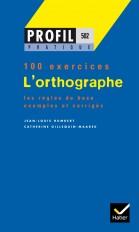 Profil Pratique - L'orthographe