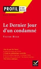 Profil - Hugo (Victor) : Le Dernier jour d'un condamné