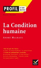 Profil - Malraux (André) : La Condition humaine