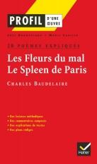 Profil - Baudelaire : Les Fleurs du mal, Le Spleen de Paris : 20 poèmes expliqués