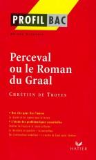 Profil - Chétien de Troyes : Perceval
