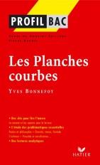 Profil - Bonnefoy (Yves) : Les Planches courbes