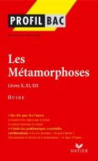 Profil - Ovide : Les Métamorphoses, Livres X, XI, XII