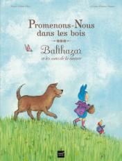 Promenons-nous dans les bois - Balthazar et les sons de la nature - Pédagogie Montessori