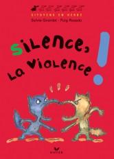 Silence, la violence !