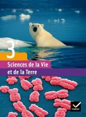 Sciences de la Vie et de la Terre 3e éd 2008 - Manuel de l'élève