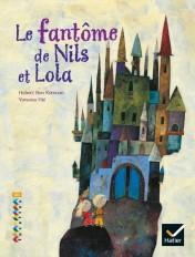 Facettes Bibliothèque CE2 - Le Fantôme de Nils et Lola - Album