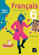 Rives bleues Livre unique de Français 6e éd. 2009 - Manuel de l'élève (format compact)