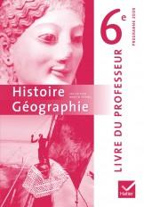 Histoire-Géographie 6e éd. 2009 - Livre du professeur