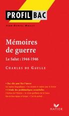 Profil - de Gaulle (Charles) : Mémoires de guerre