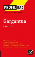 Profil - Rabelais : Gargantua